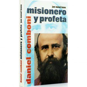 Daniel Comboni misionero y profeta