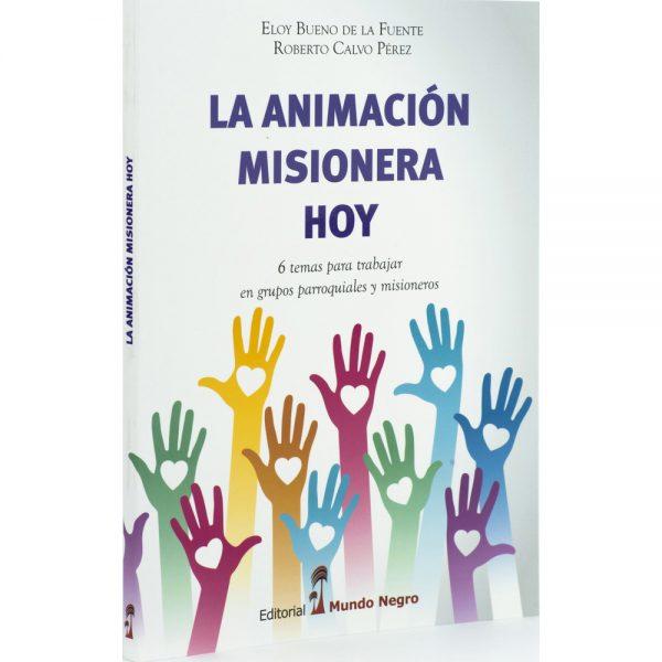La animacion misionera hoy