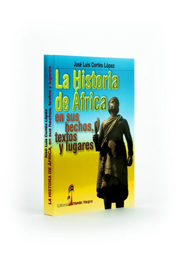 La historia de Africa en sus hechos textos y lugares