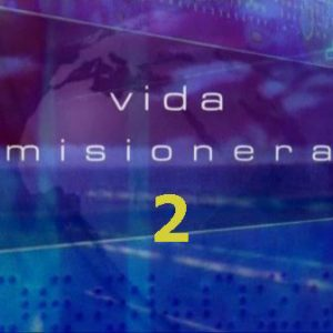 Vida Misionera 2
