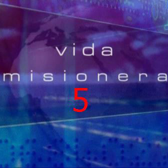 Vida Misionera 5