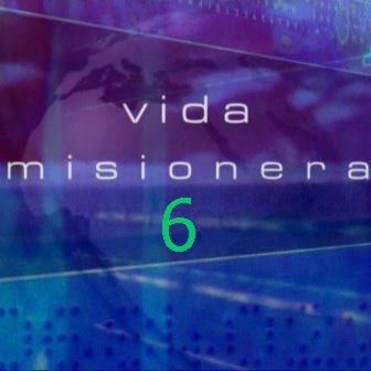 Vida Misionera 6